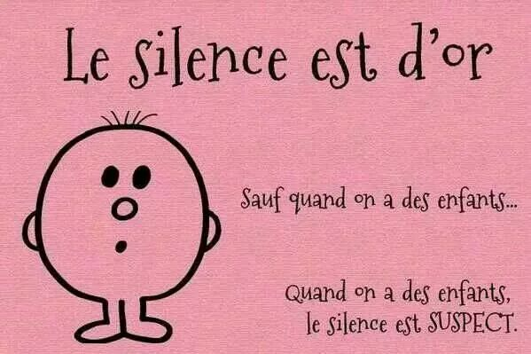 Humeurs : le silence est d'or sauf...