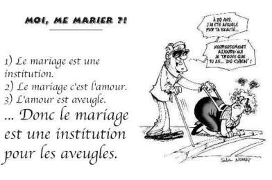 le mariage rend aveugle ? ça dépend pour qui